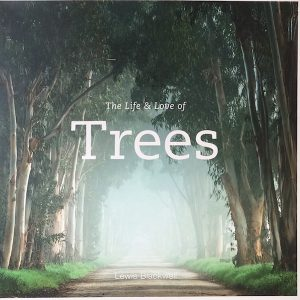 Cover of The Life and Love of Trees